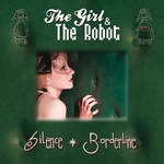 the girl & the robot - silence - borderline