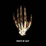 faust - faust is last