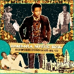 bambara mystic soul - the raw sound of burkina faso 1974 - 1979