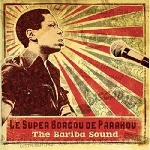 orchestre super borgou de parakou - the bariba sound 1970 - 1976