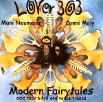 lover 303 (mani neumeier - conni maly) - modern fairytales (acid rock n roll and vodoo trance)