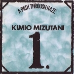 kimio mizutani - a path through haze