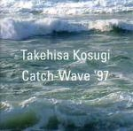 takehisa kosugi - catch-wave 97