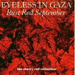 eyeless in gaza - rust red september