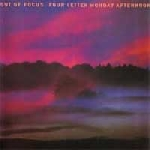 out of focus - four letter monday afternoon