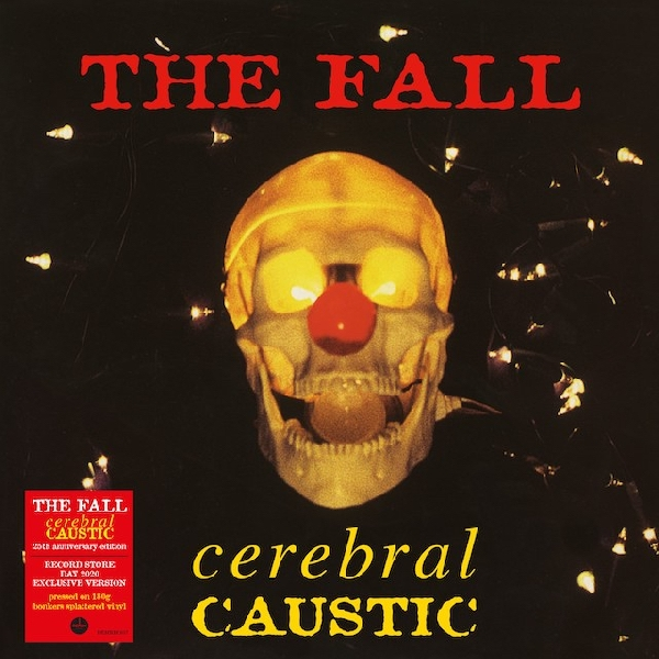 The Fall - Cerebral Caustic (RSD 2020)