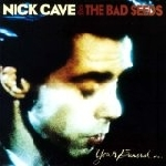 nick cave & the bad seeds - your funeral, my trial