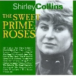 shirley collins - the sweet prime-roses