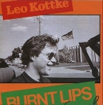 leo kottke - burnt lips