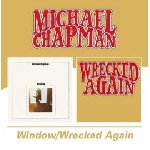 michael chapman - window / wrecked again