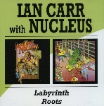 nucleus (ian carr) - labyrinth - roots