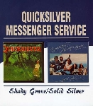 quicksilver messenger service - shady grove - solid silver