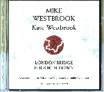 mike westbrook - kate westbrook - london bridge is broken down