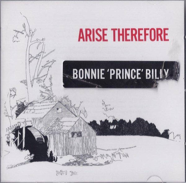 bonnie 'prince' billy - arise therefore