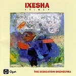 the dedication orchestra - ixesha (time)