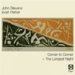 john stevens - evan parker - corner to corner - the longest night