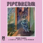 mark charig with keith tippett & ann winter - pipedream