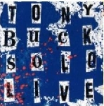 tony buck - solo live