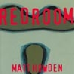 matt howden - redroom003