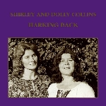 shirley & dolly collins - harking back