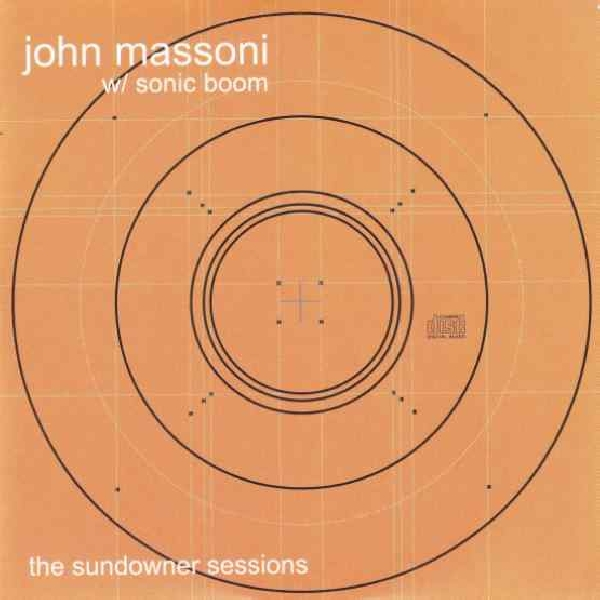 John Massoni w/ Sonic Boom - The Sundowner Sessions (RSD 2020)