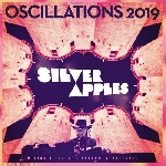 silver apples - oscillations 2019 (rsd 2019)