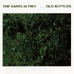 ganelin trio - old bottles