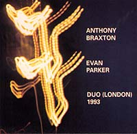 anthony braxton - evan parker - duo (london) 1993