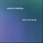 marilyn crispell - for coltrane