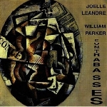 joelle léandre - william parker - contrabasses