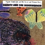 eugene chadbourne and the insect and western party - beauty and the bloodsucker