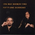 mat maneri trio - fifty-one sorrows