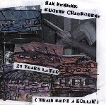 han bennink - eugene chadbourne - 21 years later (train kept a rollin')