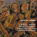 Shoup, Wally / Paul Flahert - Live At Tonic