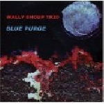 shoup, wally -trio- - blue purge
