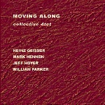 collective 4tet (w/ william parker) - moving along