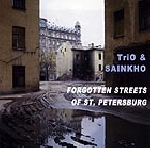 sainkho namchylak - trio - forgotten streets of st petersburg