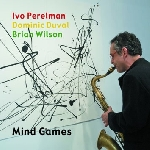 ivo perelman trio - mind games