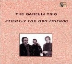 the ganelin trio - strictly for our friends