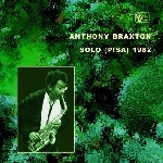 anthony braxton - solo (pisa) 1982