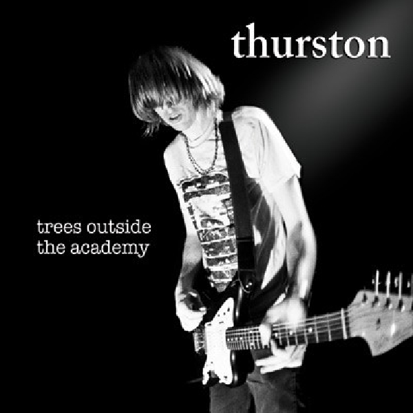thurston moore - trees outside the academy