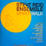 steve reid ensemble - spirit walk