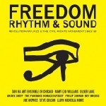 freedom rhythm & sound  - revolutionary jazz & the civil rights movement 1963-82 vol.1