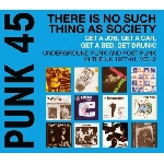 v/a - punk 45: there is no such thing as society