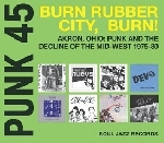 v/a - punk 45: burn rubber city, burn!