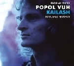 popol vuh - kailash: pilgrimage to the throne of the gods