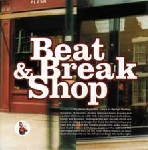 steve arguelles - beat & break shop