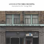 london improvisers orchestra - improvisations