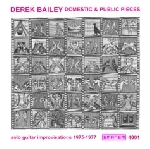 derek bailey - domestic & public pieces (1975-1977)