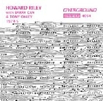 howard riley with barry guy & tony oxley - overground (1974-5)